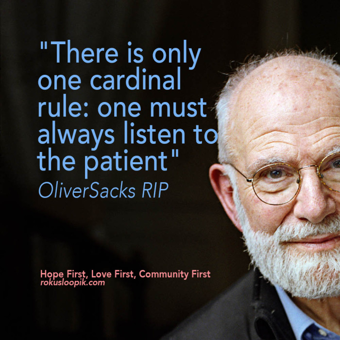 Recovery Quote 69: Oliver Sacks RIP