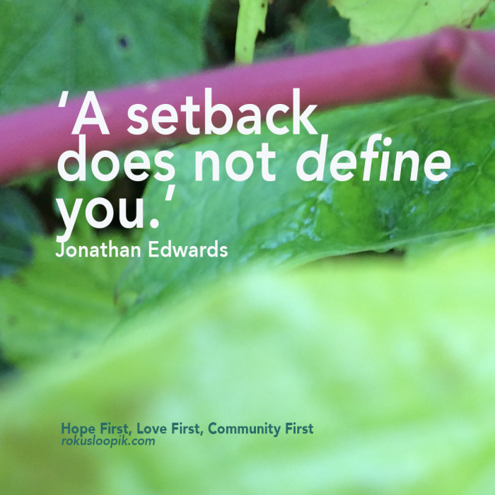 Recovery Quote 71: A Setback Does Not Define You