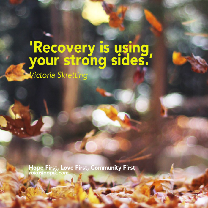 Recovery Quote 76: strong sides
