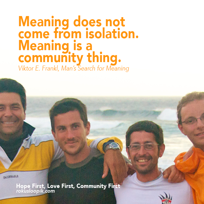 Recovery Quote 95: Meaning is a community thing