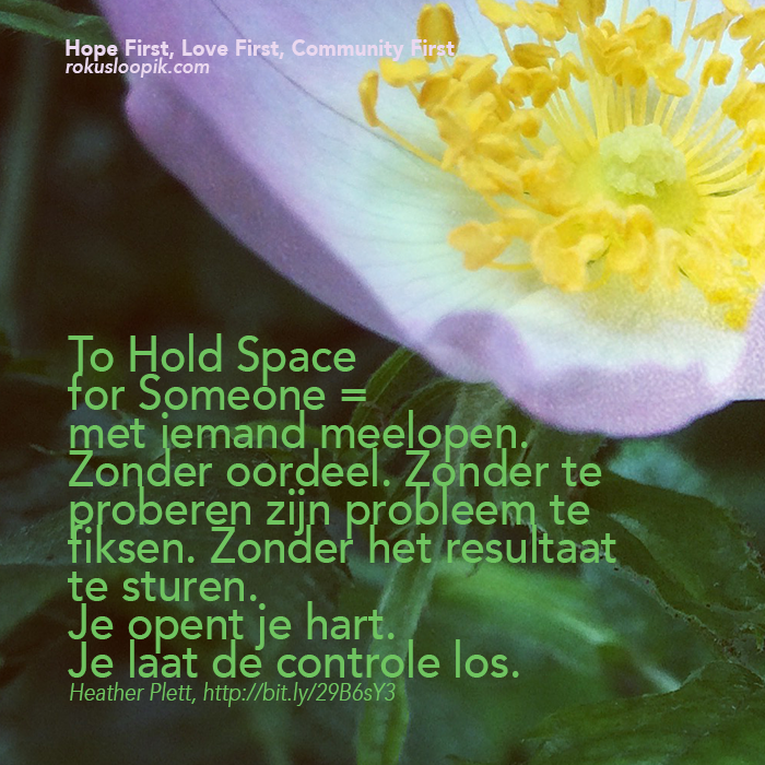 Recovery Quote 99: To Hold Space